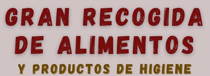 GRAN RECOGIDA SOLIDARIA DE ALIMENTOS 2021